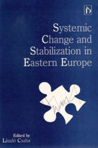 Systemic Change and Stabilization in Eastern Europe
