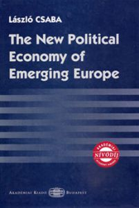 The New Political Economy of Emerging Europe